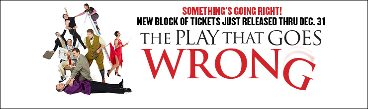 The Play That Goes Wrong 10_16-10_22