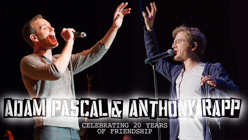 Broadway's Dynamic Duo: Adam Pascal & Anthony Rapp Talk 2...