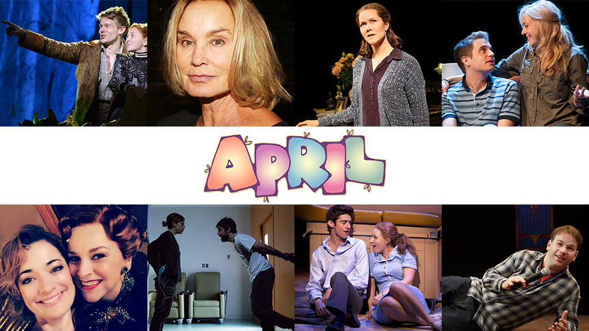 April Editor's Picks: 10 Plays, Musicals & Concerts to Se...