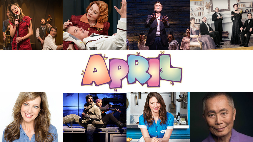 April Editor's Picks: This Month's 10 Must-See Plays & Mu...