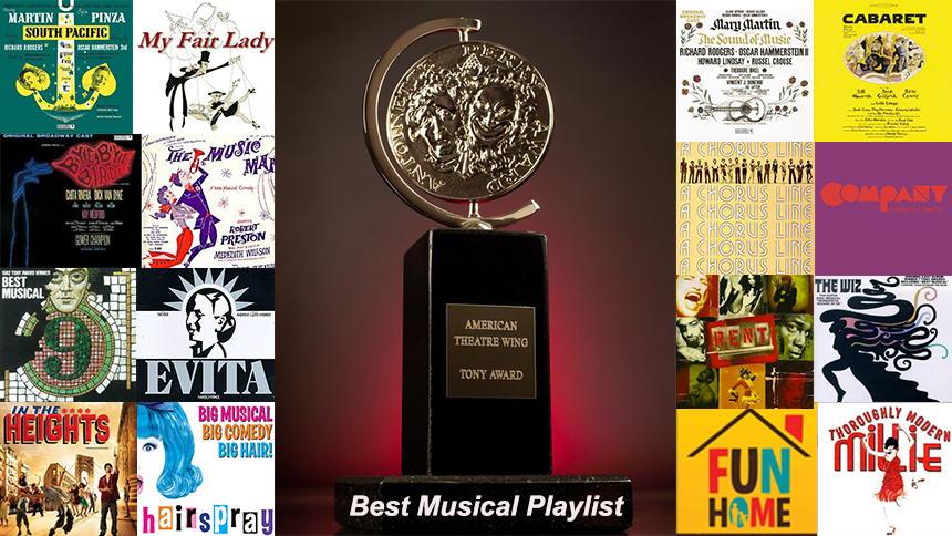 Friday Playlist: The Ultimate Tony Awards Best Musical Pl...