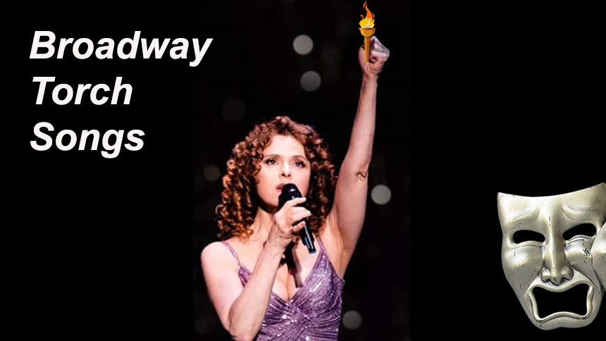 Friday Playlist: 25 Broadway Torch Songs to Belt or Cry A...