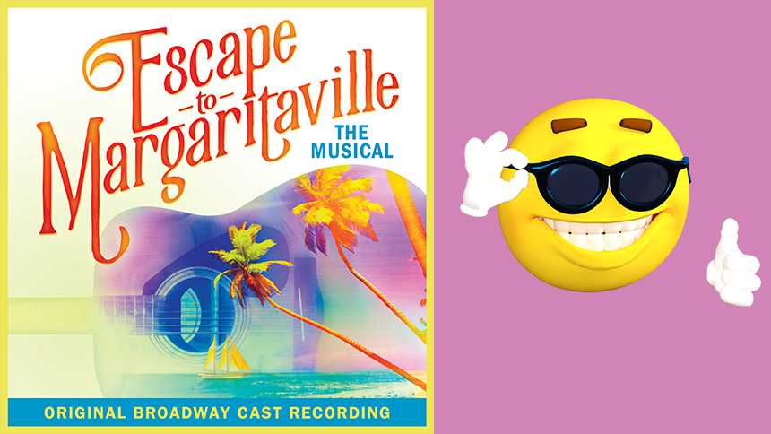 Escape to Margaritaville Cast Recording Is the Dose of Su...
