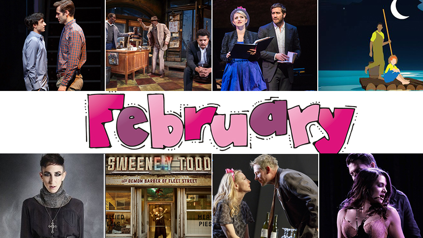 February Editor's Picks: 10 Plays & Musicals You Can't-Mi...