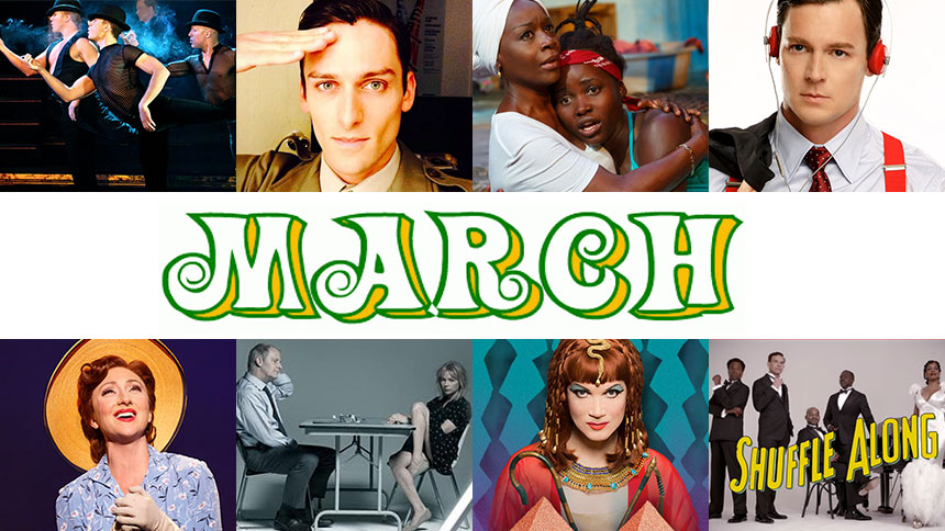 March Editor's Picks: 10 Plays and Musicals You Need to S...