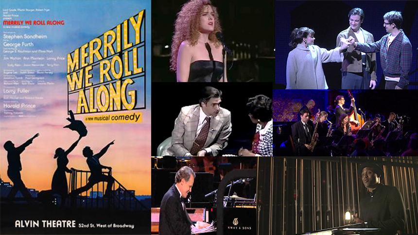 Stephen Sondheim & George Furth's Merrily We Roll Along: ...