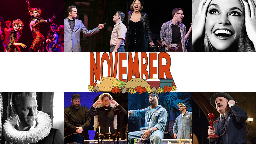 November Editor's Picks: 10 Plays & Musicals to See in Ne...