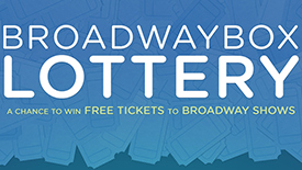 So About the BroadwayBox Lottery…
