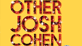 """Exclusive! Get A First Listen as Jenn Colella, Sara Chase, James Monroe Iglehart, Steve Rosen and David Rossmer Sing """"Hang On"""" from The Other Josh Cohen"""