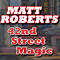 42nd Street Magic : Matt Roberts