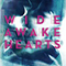 Wide Awake Hearts
