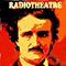 Radiotheatre Presents: THE EDGAR ALLAN POE FESTIVAL