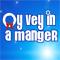 Oy Vey in a Manger