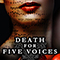 Death For Five Voices - A New Musical Drama