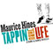 MAURICE HINES Tappin' Thru Life