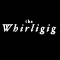 The Whirligig