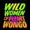 Wild Women of Planet Wongo