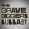 The Gravediggers Lullaby