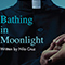 Bathing in Moonlight