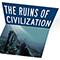 The Ruins of Civilization