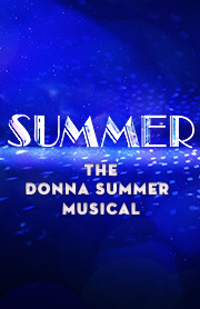 Poster for Summer: The Donna Summer Musical