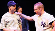 John Wernke as Lou Gehrig & Bill Dawes as Mickey Mantle in 'Bronx Bombers'
